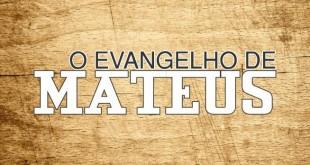 Evangelho de Mateus, Esboço, Resumo e Características
