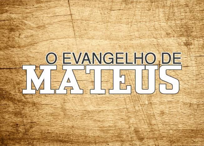 Evangelho de Mateus: Estudo e Esboço do Livro
