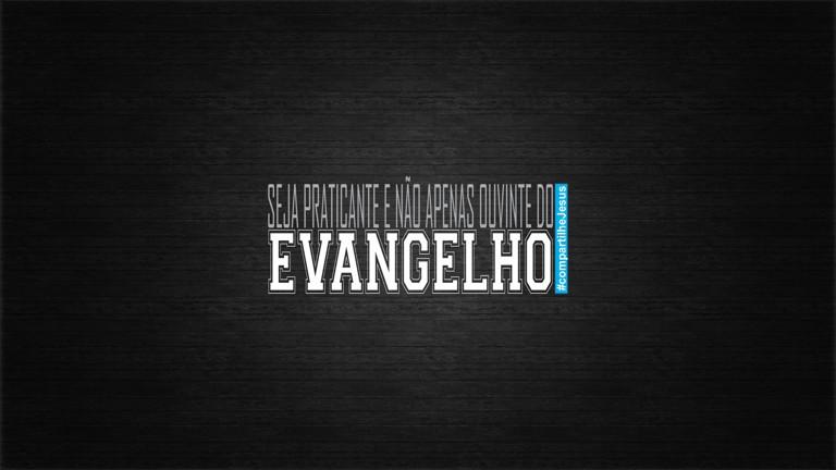 Photo of Imagens Evangélicas: Seja Praticante do Evangelho