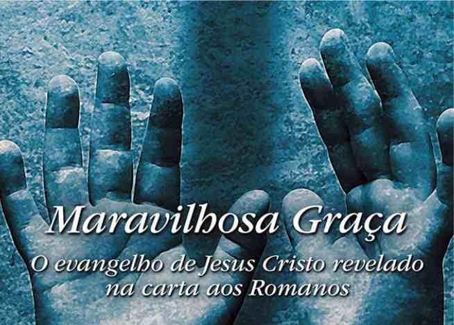 Photo of Maravilhosa Graça – Lições Bíblicas CPAD | EBD