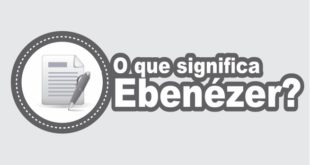 O que significa Ebenézer