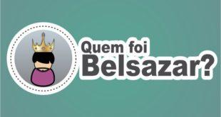 Quem foi o rei Belsazar