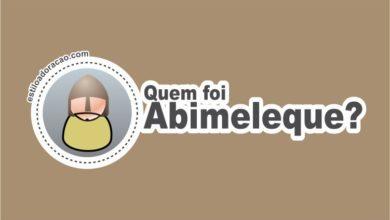 Photo of Quem Foi Abimeleque?