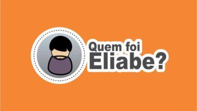 Photo of Quem Foi Eliabe na Bíblia?