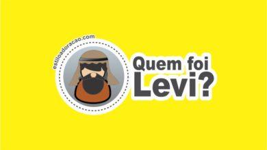 Photo of Quem Foi Levi? A História de Levi na Bíblia