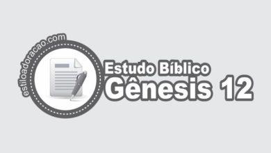Photo of Estudo Bíblico de Gênesis 12