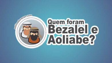 Photo of Quem Foram Bezalel e Aoliabe?