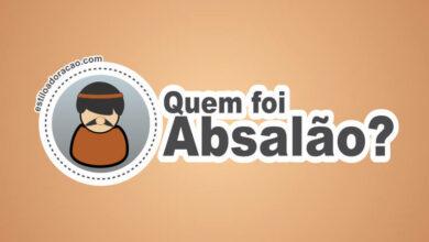 Photo of Quem Foi Absalão?