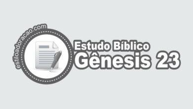 Photo of Estudo Bíblico de Gênesis 23