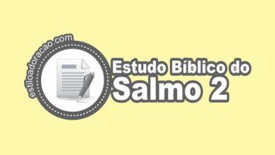 Photo of Estudo Bíblico do Salmo 2