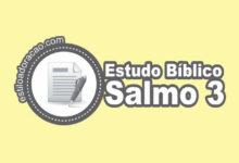 Photo of Estudo Bíblico do Salmo 3