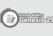 Photo of Estudo Bíblico de Gênesis 29
