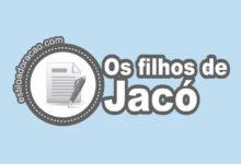 Photo of Quem Eram os Filhos de Jacó?