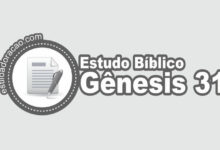 Photo of Estudo Bíblico de Gênesis 31