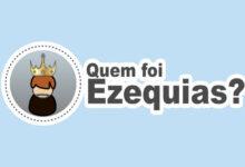 Photo of Quem Foi o Rei Ezequias?