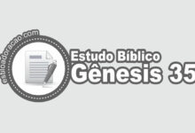 Photo of Estudo Bíblico de Gênesis 35