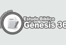 Photo of Estudo Bíblico de Gênesis 36