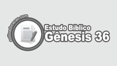 Photo of Estudo Bíblico de Gênesis 36