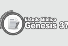 Photo of Estudo Bíblico de Gênesis 37