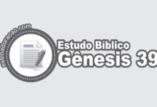 Photo of Estudo Bíblico de Gênesis 39