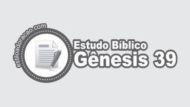Photo of Estudo Bíblico de Gênesis 39