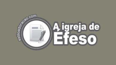 Photo of Estudo Sobre a Carta à Igreja de Éfeso