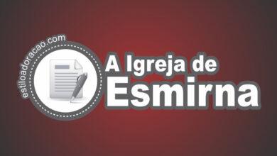 Photo of Estudo Sobre a Carta à Igreja de Esmirna
