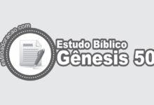 Photo of Estudo Bíblico de Gênesis 50