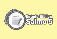 Photo of Estudo Bíblico do Salmo 5