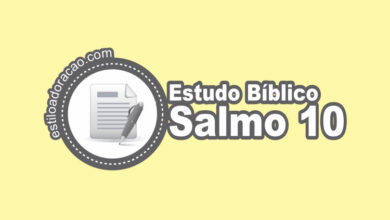 Photo of Estudo Bíblico do Salmo 10