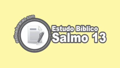 Photo of Estudo Bíblico do Salmo 13