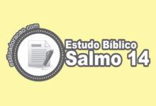 Photo of Estudo Bíblico do Salmo 14