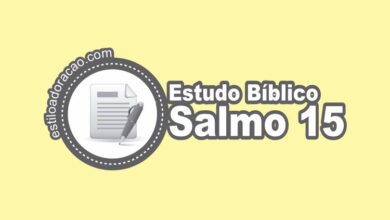 Photo of Estudo Bíblico do Salmo 15