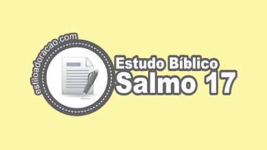 Photo of Estudo Bíblico do Salmo 17