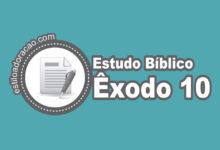 Photo of Estudo Bíblico de Êxodo 10